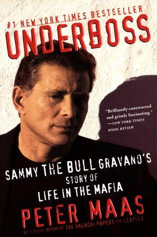 Underboss Sammy the Bull Gravano's Story of Life in the Mafia  1997 edition cover
