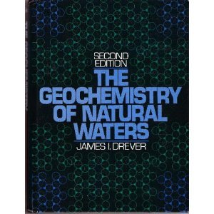 Geochemistry of Natural Water  2nd 1988 9780133513967 Front Cover