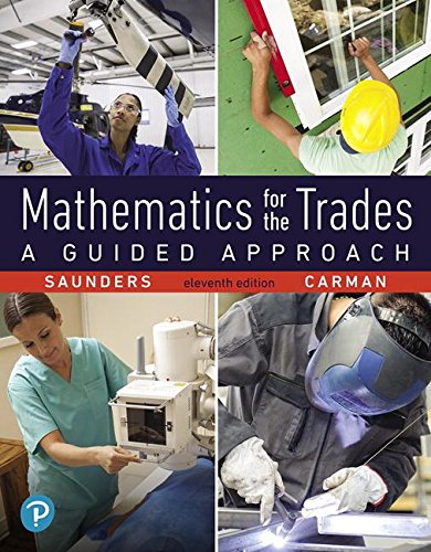 Mathematics for the Trades: A Guided Approach 11th 2018 9780134756967 Front Cover