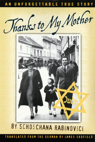 Thanks to My Mother An Unforgettable True Story N/A edition cover