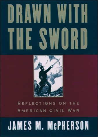 Drawn with the Sword Reflections on the American Civil War  1998 (Reprint) edition cover