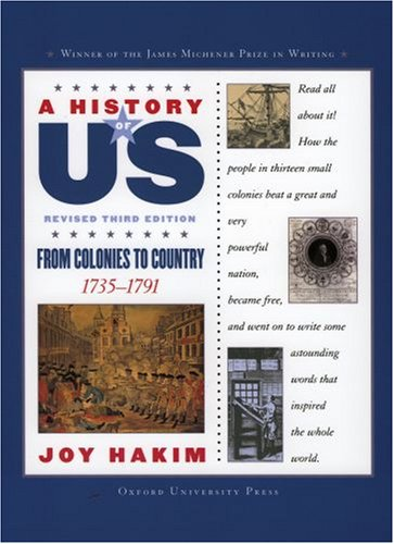 From Colonies to Country, 1735-1791  3rd 2005 (Revised) edition cover