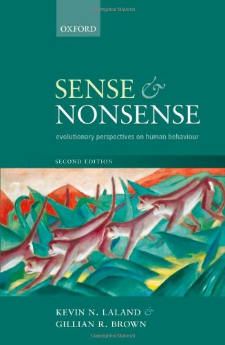 Sense and Nonsense Evolutionary Perspectives on Human Behaviour 2nd 2011 edition cover