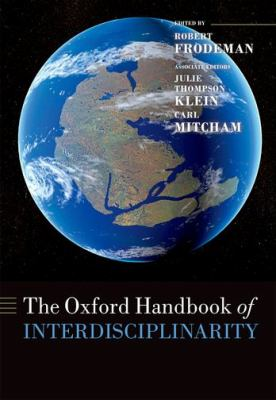 Oxford Handbook of Interdisciplinarity   2012 9780199643967 Front Cover