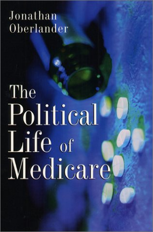 Political Life of Medicare   2003 edition cover