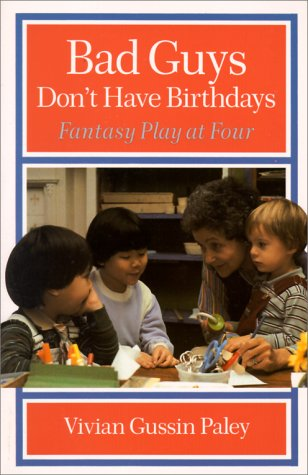 Bad Guys Don't Have Birthdays Fantasy Play at Four  1991 edition cover