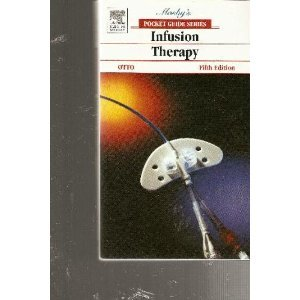 Mosby's Pocket Guide to Infusion Therapy  5th 2005 (Revised) edition cover