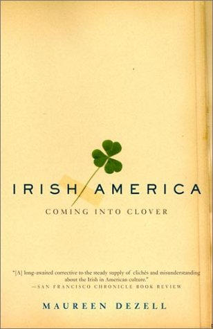 Irish America Coming into Clover N/A 9780385495967 Front Cover
