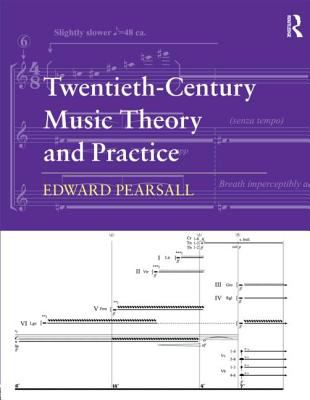 Twentieth-Century Music Theory and Practice   2012 edition cover