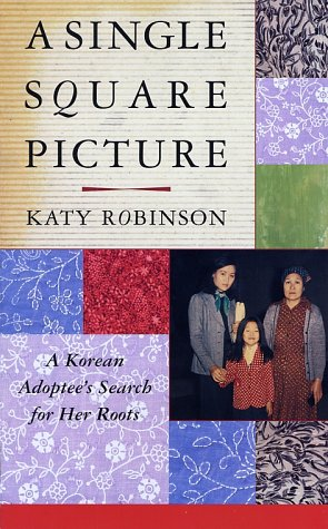 Single Square Picture A Korean Adoptee's Search for Her Roots  2002 edition cover