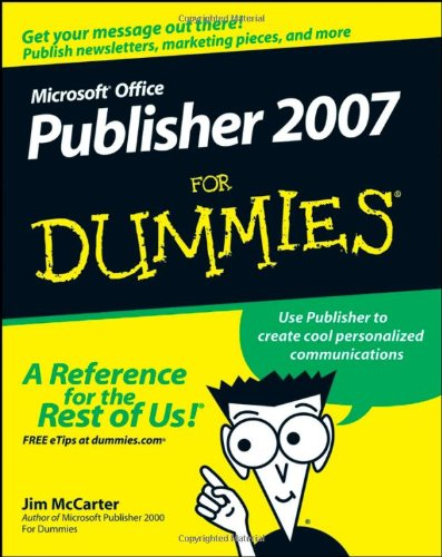 Microsoft Office Publisher 2007 for Dummies   2008 edition cover
