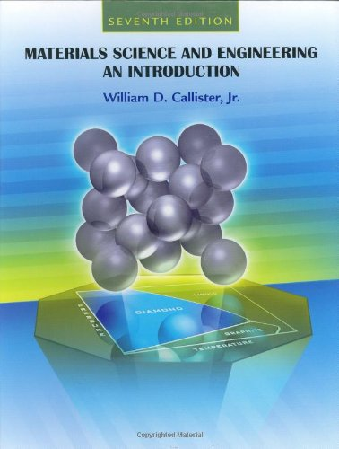 Materials Science and Engineering An Introduction 7th 2007 (Revised) edition cover