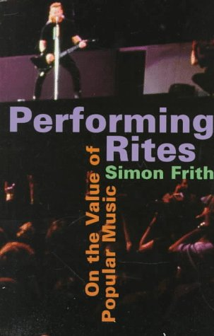 Performing Rites On the Value of Popular Music  1996 edition cover