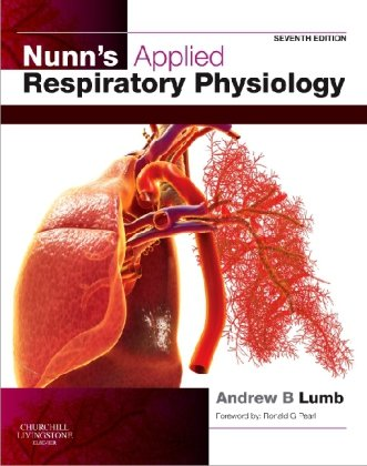 Nunn's Applied Respiratory Physiology  7th 2010 edition cover
