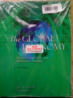 Global Economy Spatial Context and Regional Change 2nd 2004 (Revised) 9780757508967 Front Cover