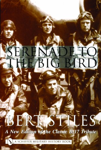 Serenade to the Big Bird A New Edition of the Classic B-17 Tribute  2001 edition cover