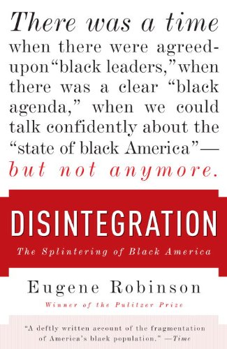 Disintegration The Splintering of Black America N/A edition cover