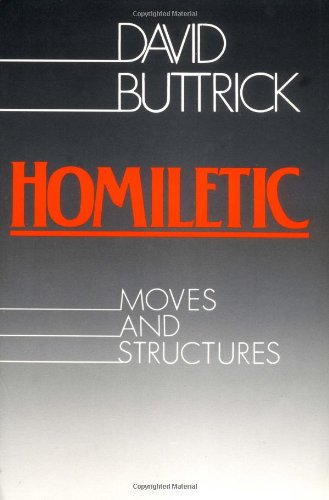 Homiletic Moves and Structure  1988 9780800620967 Front Cover