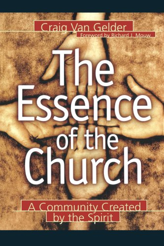Essence of the Church A Community Created by the Spirit  2000 edition cover
