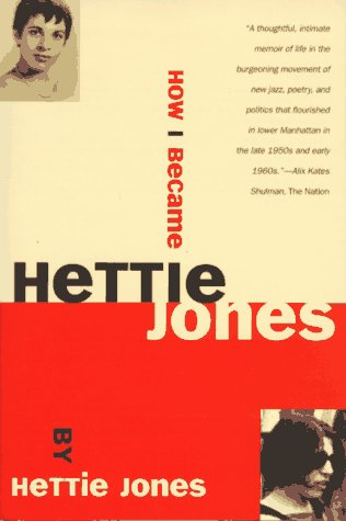 How I Became Hettie Jones   1997 (Reprint) 9780802134967 Front Cover