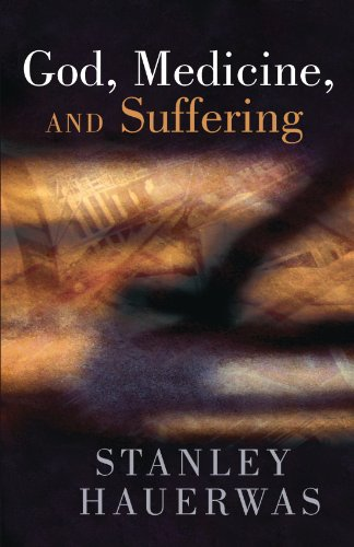 God, Medicine, and Suffering   1994 edition cover