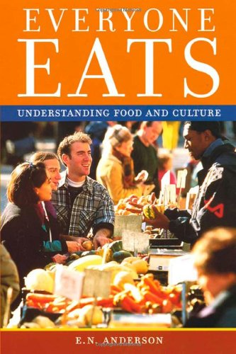 Everyone Eats Understanding Food and Culture  2004 edition cover