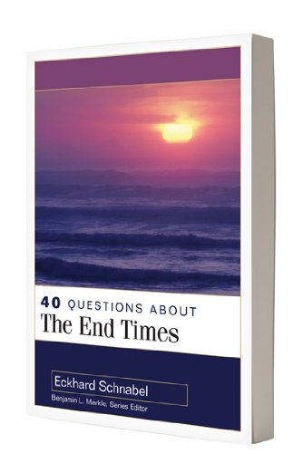 40 Questions about the End Times   2011 edition cover