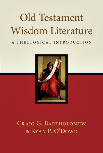 Old Testament Wisdom Literature A Theological Introduction  2011 edition cover