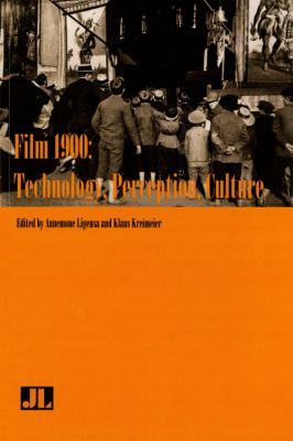 Film 1900 Technology, Perception, Culture  2009 9780861966967 Front Cover