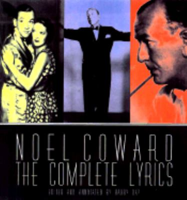 Noel Coward The Complete Illustrated Lyrics  1998 9780879518967 Front Cover