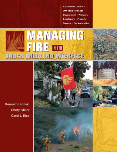 Managing Fire in the Urban Wildland Interface  2010 edition cover