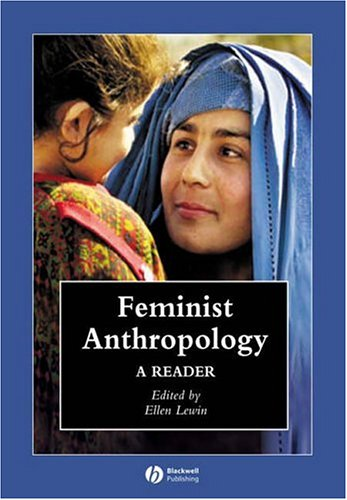 Feminist Anthropology A Reader  2006 edition cover