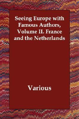 Seeing Europe with Famous Authors Volume N/A 9781406810967 Front Cover