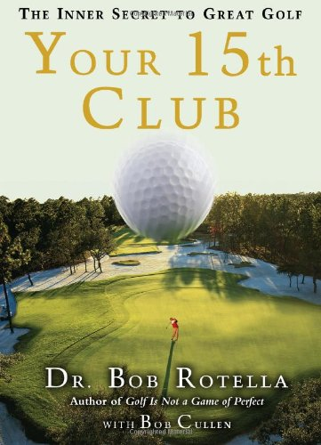 Your 15th Club The Inner Secret to Great Golf  2008 edition cover