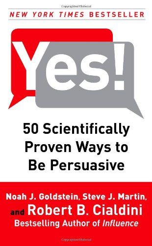 Yes! 50 Scientifically Proven Ways to Be Persuasive  2008 edition cover