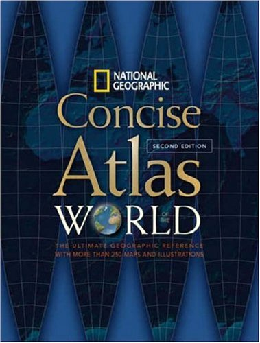 Concise Atlas of the World - National Geographic  2nd 2008 (Revised) edition cover
