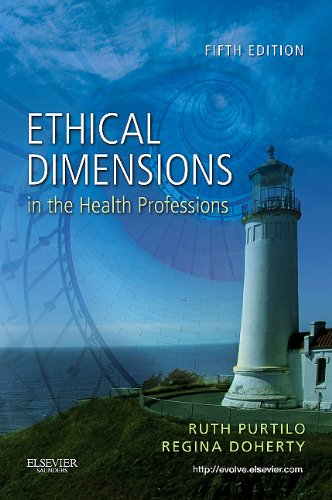 Ethical Dimensions in the Health Professions  5th 2011 9781437708967 Front Cover