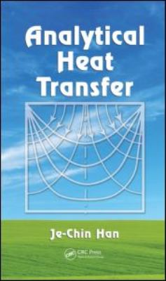 Analytical Heat Transfer   2012 9781439861967 Front Cover