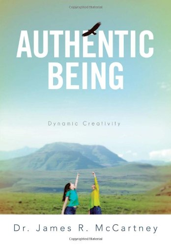 Authentic Being: Dynamic Creativity  2013 edition cover