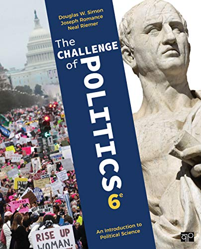 The Challenge of Politics: An Introduction to Political Science  2019 9781544305967 Front Cover