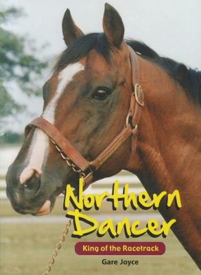 Northern Dancer King of the Racetrack N/A 9781550414967 Front Cover