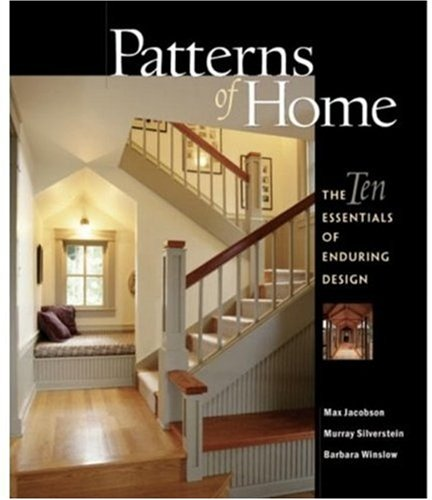 Patterns of Home The Ten Essentials of Enduring Design N/A edition cover