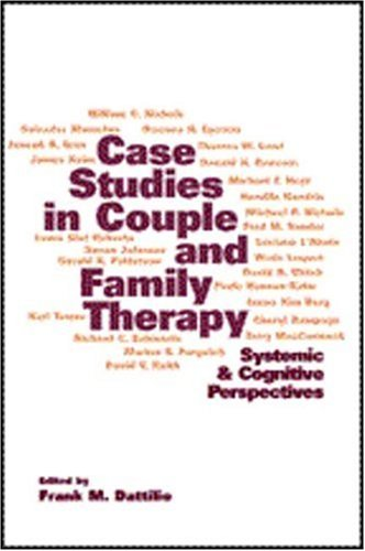 Case Studies in Couple and Family Therapy Systemic and Cognitive Perspectives  1998 edition cover