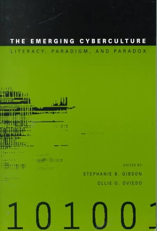 Emerging Cyberculture Literacy, Paradigm and Paradox  2000 9781572731967 Front Cover