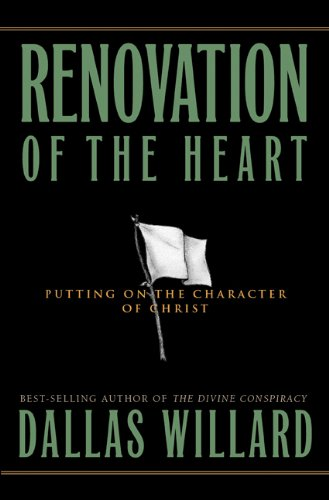 Renovation of the Heart Putting on the Character of Christ  2002 edition cover