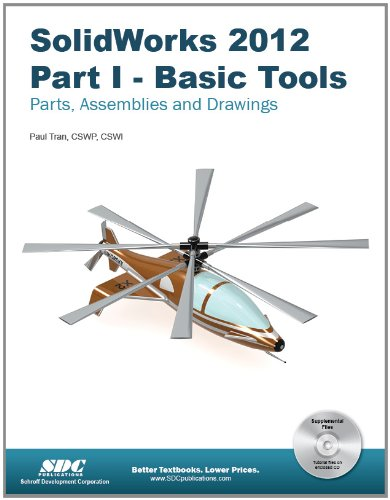 SolidWorks 2012 Part I Basic Tools  2012 edition cover