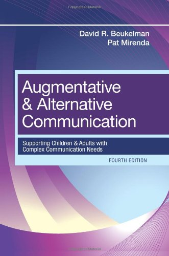 Augmentative and Alternative Communication Supporting Children and Adults with Complex Communication Needs 4th 2012 9781598571967 Front Cover