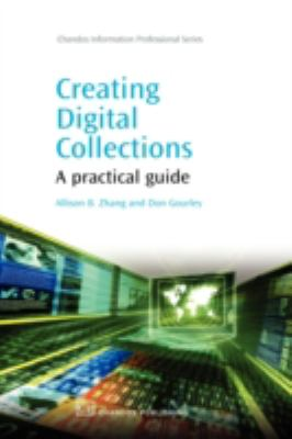 Creating Digital Collections A Practical Guide  2008 edition cover