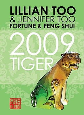 Fortune And Feng Shui 2009 Tiger:  2008 edition cover