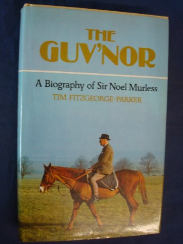 Guv'nor A Biography of Sir Noel Murless  1980 edition cover